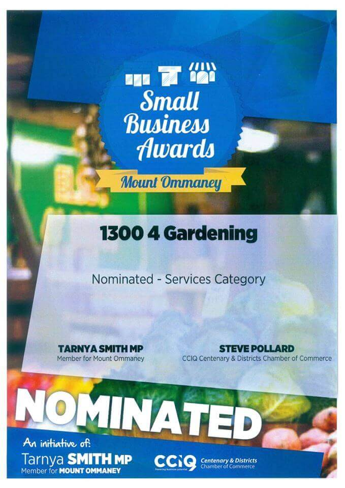 1300 4 Gardening award for an outstanding garden services